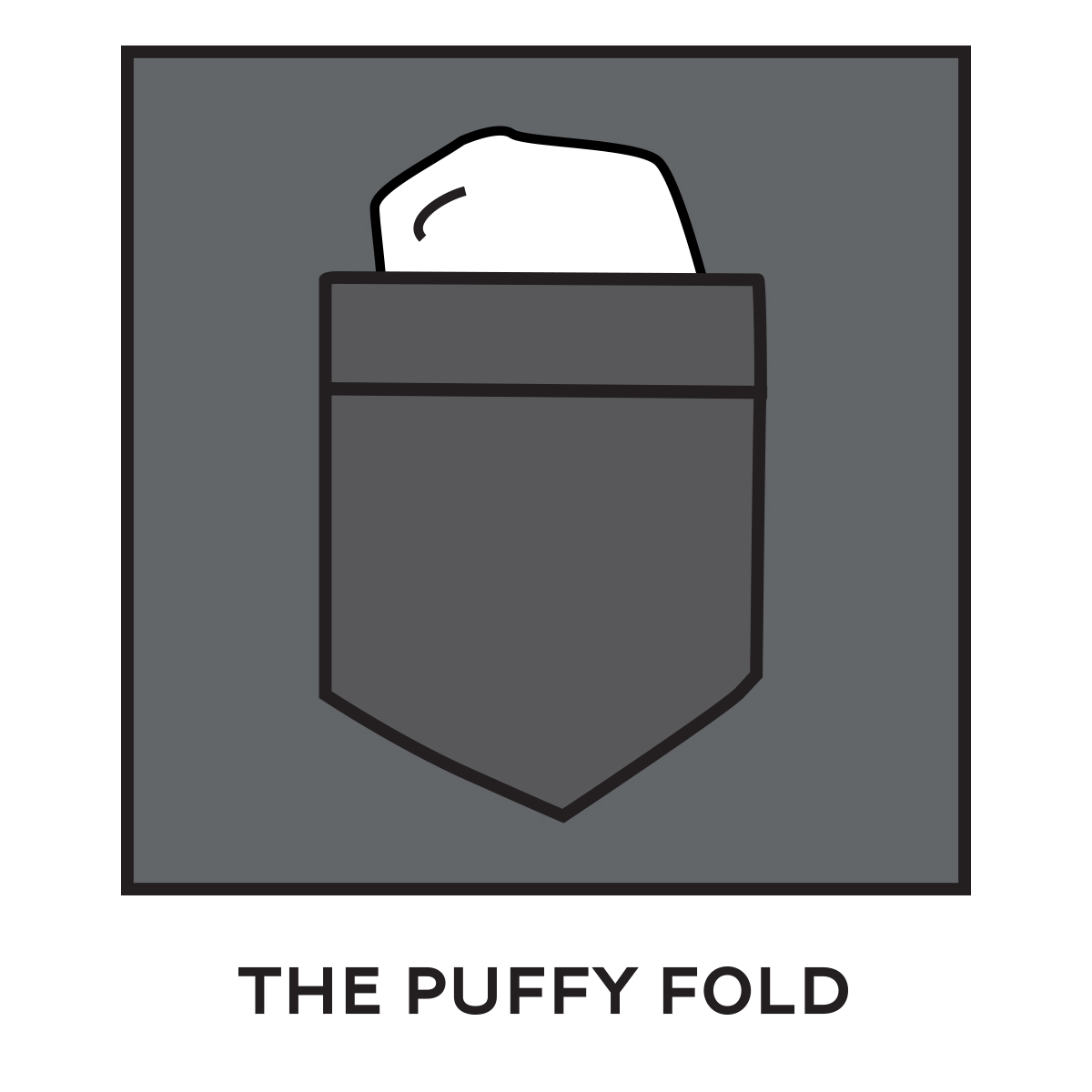 Puffy Fold Pocket Square