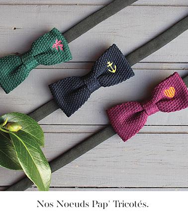 nos noeuds papillon tricotes
